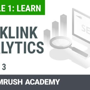 Why Are Backlinks Important to Rank on Google | Lesson 3/14 | SEMrush Academy