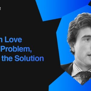 Falling in Love with the Problem, Not with the Solution | Ed Greig, Deloitte Digital