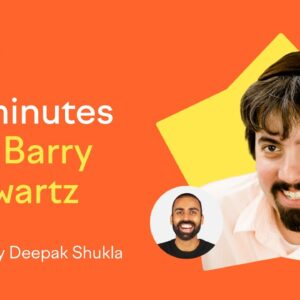 60 Minutes with Barry Schwartz