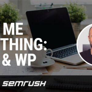 Ask Me Anything: SEO & WordPress