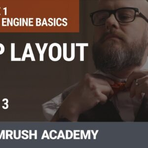 Search Engine Results Page (SERP) and Its Layout | Lesson 3/31 | SEMrush Academy