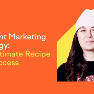 Content Marketing Guide for 2021: The Recipe for Success