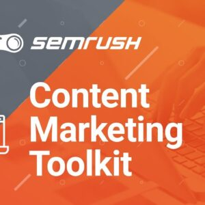 Content Marketing Toolkit - Tutorial SEMrush