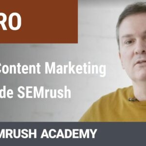 Curso de Content Marketing Toolkit de SEMrush. Intro