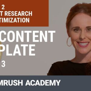 How to Create SEO-Friendly Content With the SEO Content Template | Lesson 5/9 | SEMrush Academy