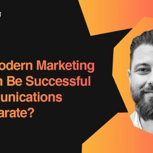 Can a Modern Marketing Function Be Successful If Communications Are Separate? | Fabian Marrone
