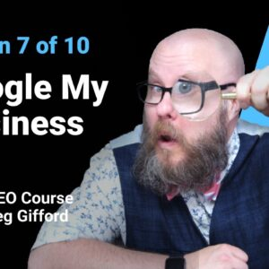 Google My Business | Lesson 7/10 | SEMrush Academy