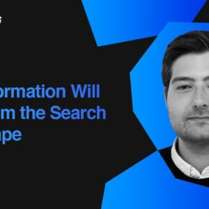 How Information Will Transform the Search Landscape | Ric Rodriguez, Yext