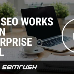 How SEO works on an enterprise level
