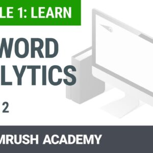 How to Analyze Your Keywords | Lesson 2/14 | SEMrush Academy