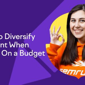 How to Diversify Content When You're on a Budget