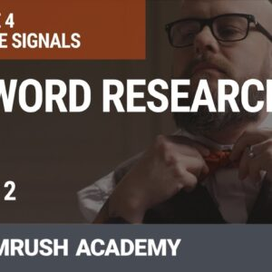 How to Do Keyword Research for SEO | Lesson 19/31 | SEMrush Academy