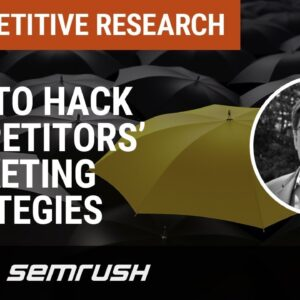 How to Hack Competitors' Marketing Strategies