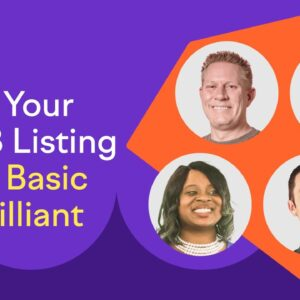 How to take your GMB Listing from Basic to Brilliant (Local SEO)