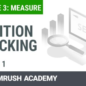 How to Use the Position Tracking Tool | Lesson 11/14 | SEMrush Academy