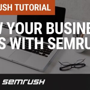 How your business wins with SEMrush - #1