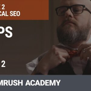 HTTPS as a Ranking Signal | Lesson 5/31 | SEMrush Academy