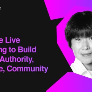 Leverage Live Streaming to Build Brand's Authority, Influence, and Community | Ai Addyson Zhang