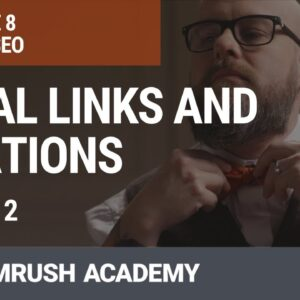 Links and Citations for Local Search | Lesson 29/31 | SEMrush Academy