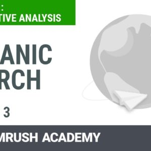 How to Analyze Competitors' Organic Keyword Rankings | Lesson 3/8 | SEMrush Academy