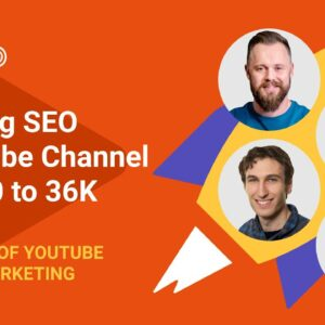 5 Hours of YouTube SEO and Marketing | Raising SEO YouTube Channel from 0 to 36K