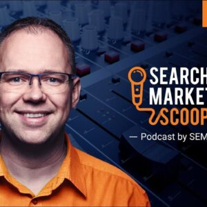 SEARCH MARKETING SCOOP with David Bain #8