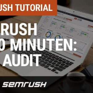 SEMrush in 30 Minuten: Site Audit