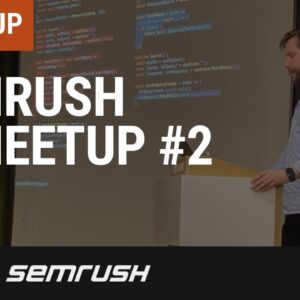 SEMrush IT meetup #2