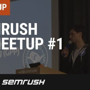 SEMrush meetup #1