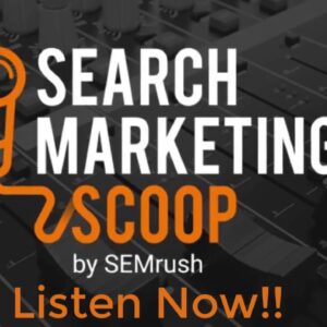 SEMrush podcast in 40 seconds