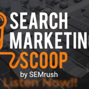 SEMrush Podcast The Movie