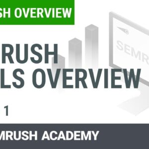 SEMrush Tools Overview | Lesson 1/3 | SEMrush Academy