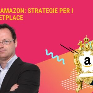 SEO & Amazon: strategie per i Market Place