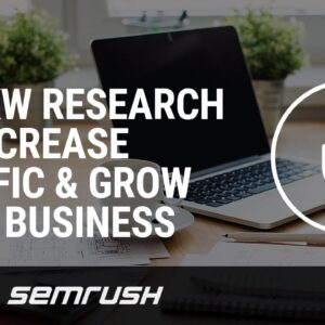 SEO Keyword Research to Massively Increase Traffic & Grow Your Business
