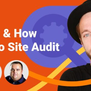 SEO Toolbox 2: Why, When and How to Start Auditing Your Website