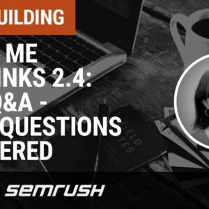 Show Me The Links 2.4: Live Q&A - Your Questions Answered