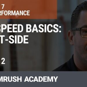 Site Speed Basics: Client-Side | Lesson 27/34 | SEMrush Academy