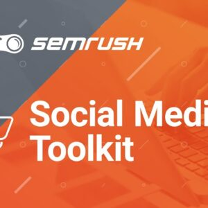Social Media Toolkit - Tutorial SEMrush