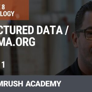 Structured Data | Schema.org | Lesson 31/34 | SEMrush Academy