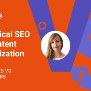 Technical SEO vs Content Optimization