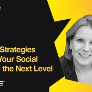 7 Smart Strategies to Take Your Social Media to the Next Level | Lisa Marcyes, Oracle