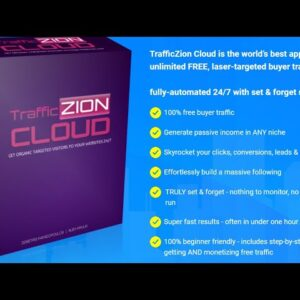 Traffic Zion Review ! Traffic Zion Cloud Review ! TrafficZion Cloud Reviews & Bonus ! Traffic Zion !