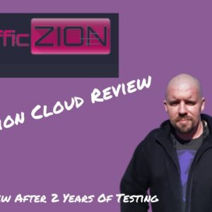 TrafficZion Cloud Review Results after testing TrafficZion for 2 years!