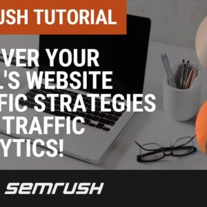 Uncover Your Rival's Website Traffic Strategies & Successes.