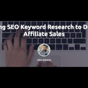 Using SEO Keyword Research to Drive Affiliate Sales