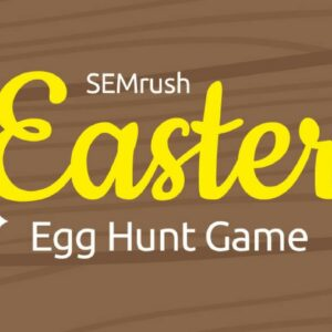 Virtual SEMrush Egg Hunt Tour