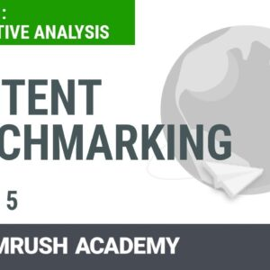 How to Analyze Competitors' Content Strategies | Lesson 5/8 | SEMrush Academy
