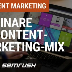 Webinare als essentieller Bestandteil im Content Marketing Mix