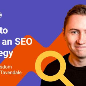 Weekly Wisdom   How to write an SEO strategy  by Ross Tavendale