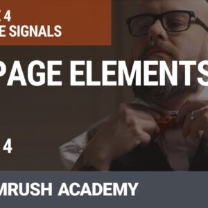 What Are On-Page SEO Factors? | Lesson 21/31 | SEMrush Academy